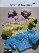 Crochet An Array of Layettes