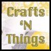 Crafts 'N Things