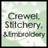 Crewel, Stitchery, Embroidery Kits